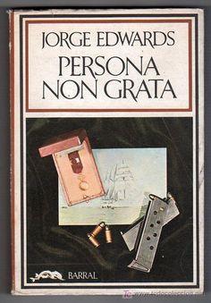 COLECCION HISPANICA NOVA Nº 87. PERSONA NON GRATA POR JORGE EDWARDS. BARRAL EDITORES BARCELONA 1974 - Foto 1