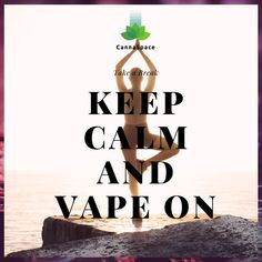 Time to Kick Back and Relax Take A Break, Vape, Keep Calm, Relax, Herbs, Smoke, Electronic Cigarette, Stay Calm, Vaping