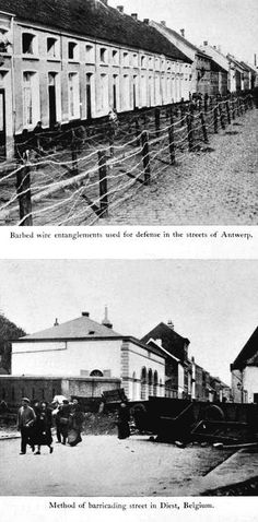"""WWI, 1914: 'Barbed wire in the streets of Antwerp - Method of barricading street in Diest, Belgium"""" - The Great War, Vol 3, 1915. via archive.org"""