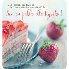Olla-hyväksi Enjoy Your Life, Wise Words, Anna, Bullet Journal, Inspirational Quotes, Messages, Baking, Photography, Food