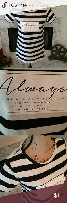 "Black & White ""Always Find a reason to Laugh"" Top NWOT, Black and white stripe with saying, Brand New from Europe, never worn. Tops Tees - Short Sleeve"