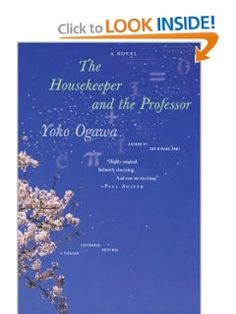 The Housekeeper and the Professor :: Via Hilary :: Quick to read but charming simple story