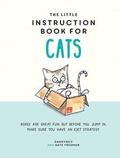 EBook The Little Instruction Book for Cats Author Kate Freeman and Danny Cameron, Got Books, Books To Read, What To Read, Book Photography, Free Reading, Reading Online, Free Books, Nonfiction, Book Lovers