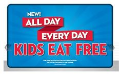 Kids can eat free all day every day at Steak 'n Shake!