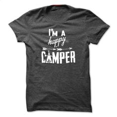 I'm Happy Camper – Camping Shirts T Shirt, Hoodie, Sweatshirts - shirt outfit #Tshirt #clothing