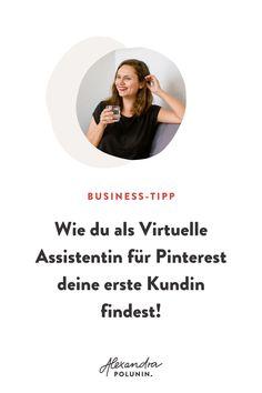 Für den Erfolg als virtuelle Assistentin für Pinterest brauchst du nicht nur Wissen und Expertise rund um Pinterest als Online Marketing Kanal, sondern auch die richtigen Kunden. Tipps, wie und wo du deinen ersten Kunden finden kannst, bekommst du auf dem Blog. Dort berichten neben mir, 6 weitere Pinterest Expertinnen von ihren Erfahrungen. Virtuelle Assistentin werden | selbstständig als Mutter | Pinterest erfolgreich nutzen | Online Kunden finden | Online Business aufbauen…