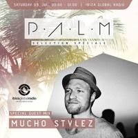 P.A.L.M Radio Show for Ibiza Global Radio by MUCHO STYLEZ on SoundCloud Ibiza, Palm, Music, Movies, Movie Posters, Musica, Musik, Film Poster, Films