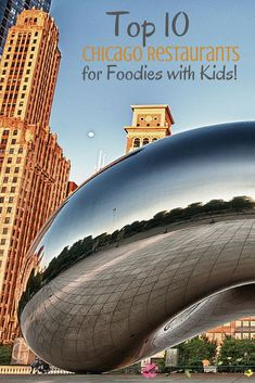 Top 10 Chicago Restaurants for Foodies with Kids - perfect foodie travel guide for Chicago!