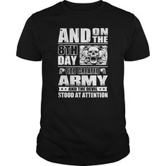 And On The 8th Day God Created Army. United States of America U.S.A. Military T-Shirts Quotes