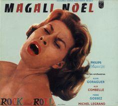 "Magali Noël famous for singing ""Fais moi mal Johnny !"" written by Boris Vian, a ""scandalous"" song about rough sex..."