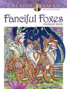 Fanciful Foxes Animals Stress Relief Designs Coloring Book For Adults Kids Gifts