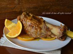 Stinco all arancia in padella,un secondo adatto per il pranzo di Natale saporito ed economico