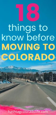 18 things to know before moving to Colorado with local secrets and tips. #movingtocolorado #coloradomovingtips #movingtips #movingguide Colorado City, Moving To Colorado, Visit Colorado, Living In Colorado, Moving Tips, Moving Out, Moving Cross Country, Like A Local, Things To Know