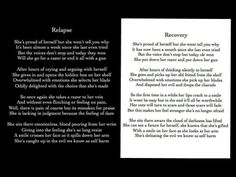Previous Pinner: This touched me so deeply, I just had to share. They have previously only ever been seen separately, the author says they are meant to be seen together. There is no recovery without relapse. Recovery Quotes, Relapse Quotes, Eating Disorder Recovery, Depression Quotes, Addiction Recovery, Anxiety, It Hurts, Poems, Self