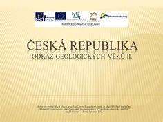 Česká republika ODKAZ GEOLOGICKÝCH VĚKŮ II.> Company Logo