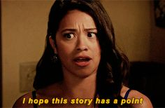Pin for Later: 27 Jane the Virgin Quotes That'll Get You Out of Any Awkward Family Situation When Your Dad Won't Stop Rambling
