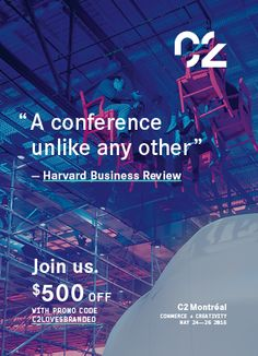 Welcome to the three-day immersive event that will transform the way you do business. Brand Magazine, Harvard Business Review, Montreal, Conference, Coding, Events, Day, Programming