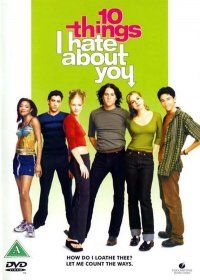 10 things I hate about you.  A chick movie I could choke down.  Why?  Shakespeare...