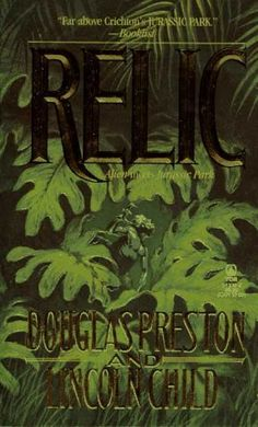 Relic by Douglas Preston and Lincoln Child I read this book, closed it, and opened it up and read it again. It is one of the most thrilling books I've ever read. The movie stinks in comparison. I All The Time, Horror Books, Green Books, Page Turner, Reading Room, Dark Fantasy, Preston, Book 1, Movies And Tv Shows