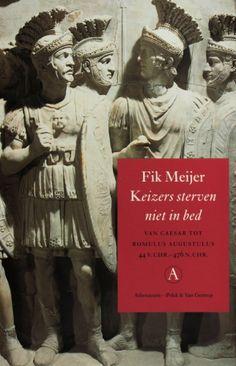 Keizers sterven niet in bed - Fik Meijer