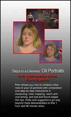 """""""Steps to a Likeness - Oils"""" with Perri Sparks"""