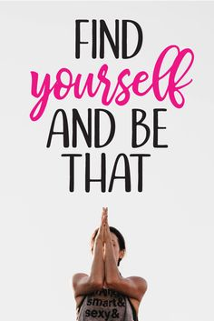 Find yourself and be that wall sticker to remind you that all you need to be is yourself!