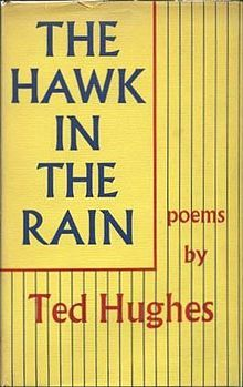 1957 Ted Hughes - The Hawk in the Rain