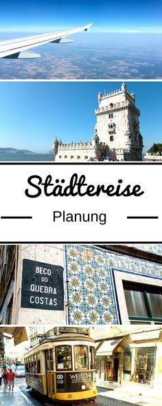 Im Artikel auf meinem Reiseblog zeige ich euch, wie ihr in 9 Schritten eure Städtereise mit Flug planen könnt. Damit ihr aus Reisezeit und -budget das Beste herausholt! #Städtereisen #Städtereise #CityTrip #Reiseplanung #Lissabon