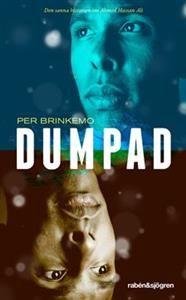 http://www.adlibris.com/se/product.aspx?isbn=912968868X | Titel: Dumpad - Författare: Per Brinkemo, Ahmed Hassan Ali - ISBN: 912968868X - Pris: 45 kr