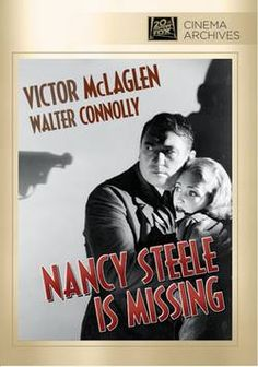 Nancy Steele Is Missing (1937) Genre : Drama   In protest of America's entry into World War I, activist Victor McLaglen kidnaps the infant daughter of munitions maker Walter Connolly and raises her as his own until fate lands him in jail for 17 years. Finally free, he determines to do right by the now-grown girl (June Lang) who believes she's his...but treacherous ex-cellmate Peter Lorre has other plans. John Carradine, Jane Darwell also star under George Marshall's direction. 85 min…