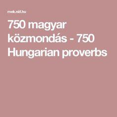 750 magyar közmondás - 750 Hungarian proverbs