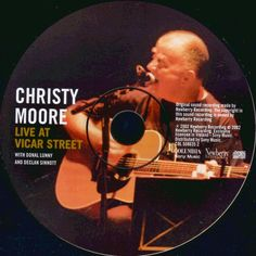 Celtic Vital Signs [Reels, Rhymes & Rebellion]: Christy Moore - Live At Vicar Street 2002  Free Celtic,   Albums, Audiobooks, PDF's, Epub's & Kindle's,