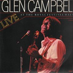 Glen Campbell Live at The Royal Festival Hall – Knick Knack Records