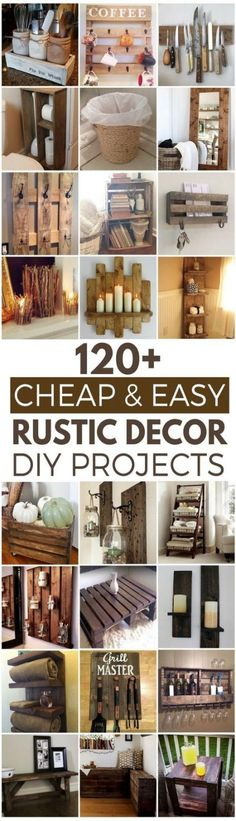 120 Cheap and Easy Rustic DIY Home Decor Ideas ave money with these cozy rustic home decor ideas! From DIY furniture to DIY wall art, there are over 100 DIY home decor ideas on a budget to choose from Diy Home Decor Rustic, Easy Home Decor, Handmade Home Decor, Cheap Home Decor, Farmhouse Decor, Country Decor, Rustic Room, Farmhouse Style, Country Homes