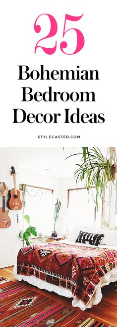 25 Bohemian Bedroom Decor Ideas — these modern boho bedrooms are filled with gorgeous tapestries, colorful + textured bedding, beautiful Morrocan rugs, and unique wall art ideas. | StyleCaster