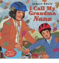 From Nonna to MeMaw, Pops to Ojii-San, the moniker a child bestows upon a grandparent is as