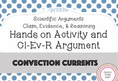 Scientific Argument - Convection Currents