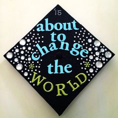 "UT longhorn graduation cap, bejeweled, sparkles and all that.. ""What starts here, changes the world"""