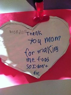That's what moms are for.