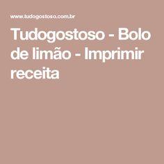 Tudogostoso - Bolo de limão - Imprimir receita