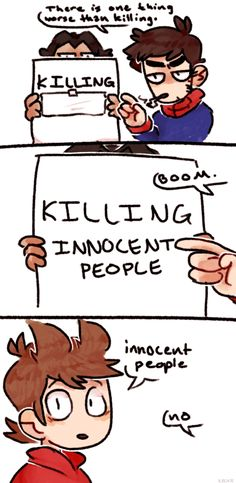 When I'm trying to teach my friends a lesson about killing people :P