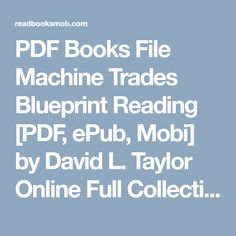 Ariana nkjnjkdn on pinterest pdf books file machine trades blueprint reading pdf epub mobi by david malvernweather Choice Image