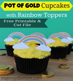 Pot of Gold Cupcakes + Rainbow Printable Printable | Making of a Mom