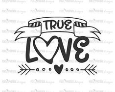True Love svg file, Valentine SVG, Valentine's Day svg, Valentines Day svg, Love SVG file, Love cut file, Love arrow svg #valentinesday #valentine