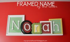 Framed Name...My girls need these.  Perfect for an apartment and claiming their space for the next year.  :D