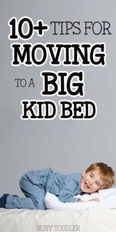 Tips for Transitioning from Crib to Bed: Check out these 10+ ideas for moving toddlers to a big kid bed.