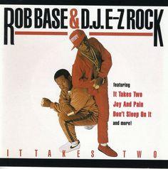 Rob & D.J E-Z Base - It Takes Two