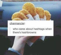 Mcdonalds hashbrowns are life amiright amiright @emmawisniewski