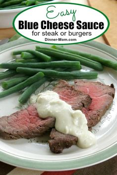 Make this easy Blue Cheese Sauce for steak, burgers or London Broil and take dinner to the next level! #bluecheesesauce #dinnerrecipes