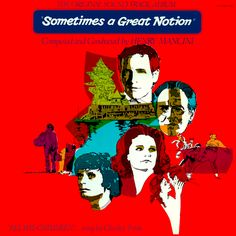 """""""Sometimes A Great Notion"""" (1971, Decca).  Music from the movie soundtrack."""